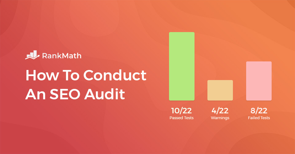 12 Dead Simple Steps To Complete Your First SEO Audit for Free with Rank Math