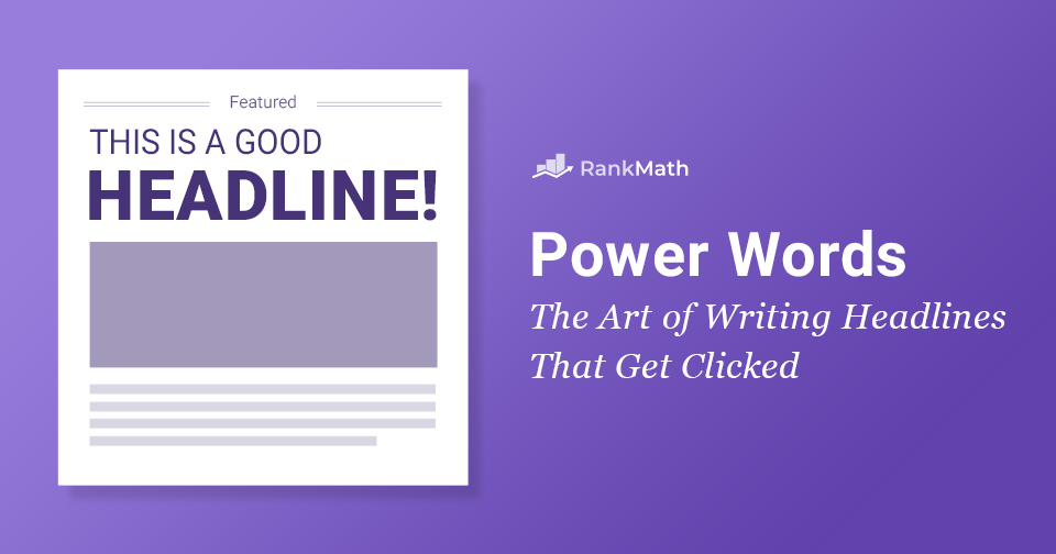 Power Words: The Art of Writing Headlines That Get Clicked