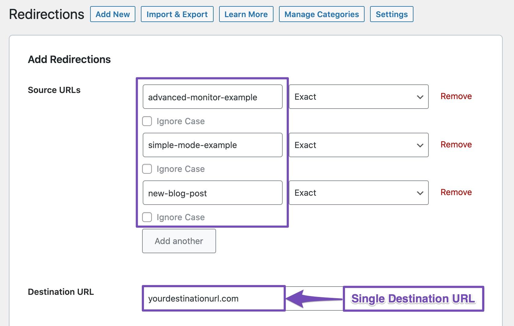 All redirected URLs will have single destination URL