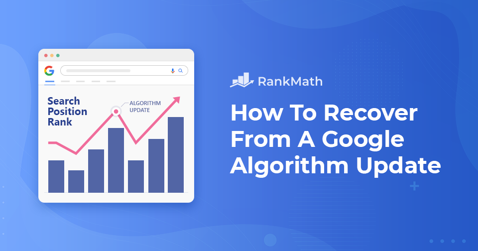 How To Recover From A Google Algorithm Update